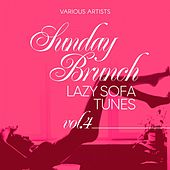 Sunday Brunch (Lazy Sofa Tunes), Vol. 4 by Various Artists