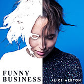 Funny Business de Alice Merton