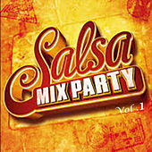 Salsa Mix Party (Vol .1) by Monchy & Alexandra