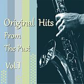 Original Hits from the Past, Vol. 1 by Various Artists