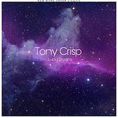 Lucid Dreams von Tony Crisp