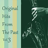 Original Hits from the Past, Vol. 3 von Various Artists