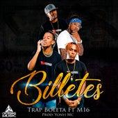 Billetes by Trap Boleta