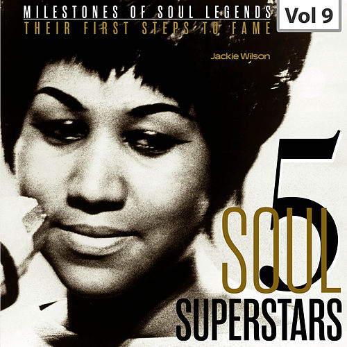 Milestones of Soul Legends: Five Soul Superstars, Vol. 9 von Jackie Wilson