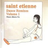 Dance Remixes, Vol. 1: Stars Above Us von Saint Etienne