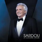 La dernière danse (Live à La Seine Musicale / 2018) de Michel Sardou