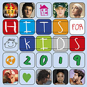 Hits For Kids 2019 by Various Artists