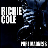 Pure Madness de Richie Cole