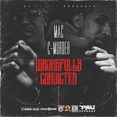 Wrongfully Convicted by Mac