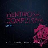 Mentirosa Compulsiva by Mathias Cuadro