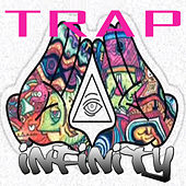 Trap Infinity de Various Artists