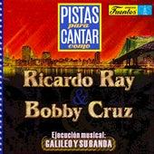 Pistas Para Cantar Como Ricardo Ray y Bobby Cruz de Galileo Y Su Banda