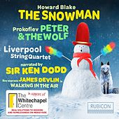 Blake: The Snowman - Prokofiev: Peter & the Woolf by Liverpool String Quartet