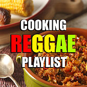 Cooking Reggae Playlist by Various Artists