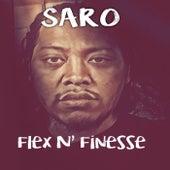 Flex N' Finesse by Saro