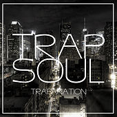 Trap Soul by TrapaNation