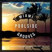Miami Poolside Grooves, Vol. 10 de Various Artists