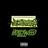 Hollyweed by Not Your Dope