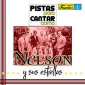 Pistas Para Cantar Como Nelson y sus Estrellas de Galileo Y Su Banda