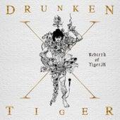 Drunken Tiger X: Rebirth of Tiger Jk by Drunken Tiger