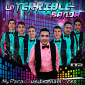 Para que te enamores by La Terrible Banda