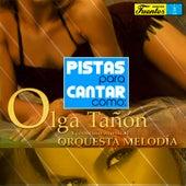 Pistas Para Cantar Como Olga Tañón de Orquesta Melodía