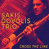 Cross the Line von Sakis Dovolis Trio