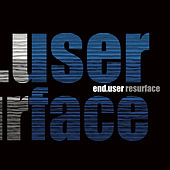 Resurface by Enduser