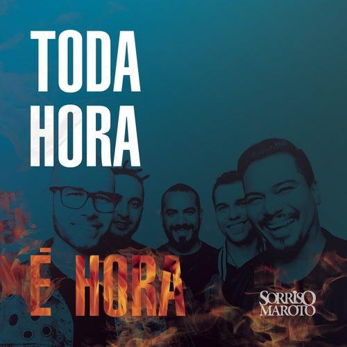 Toda Hora é Hora by Sorriso Maroto