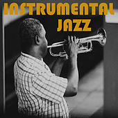 Instrumental Jazz by Various Artists