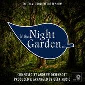 In The Night Garden - Main Theme by Geek Music