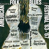 The Best of the American Folk Blues Festival '63 - '67 (Live) de Various Artists