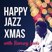 Happy Jazz Xmas with Ramsey Lewis by Ramsey Lewis