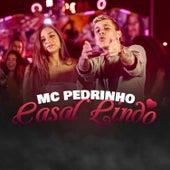 Casal Lindo by Mc Pedrinho