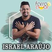 Farra & Amor de Israel Araújo