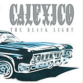 The Black Light (20th Anniversary Edition) by Calexico