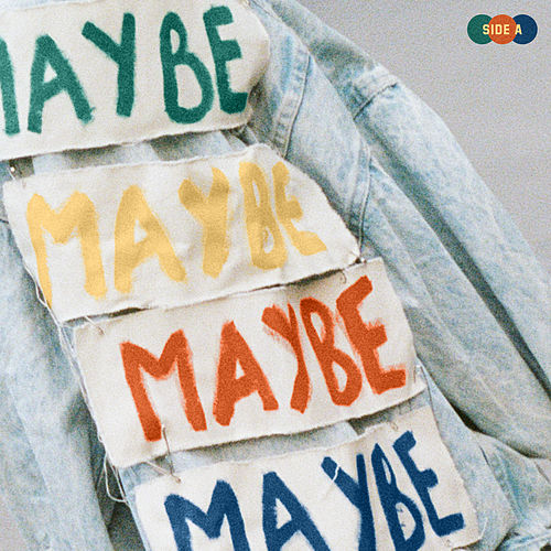 MAYBE - Side A by Valley