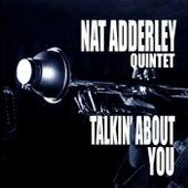 Talkin' About You von Nat Adderley