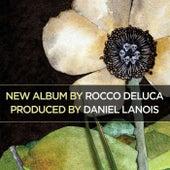 Rocco Deluca by Rocco Deluca