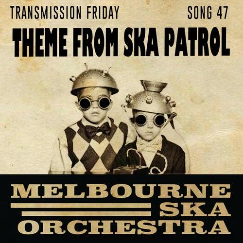 Theme From Ska Patrol di Melbourne Ska Orchestra