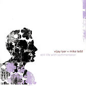 Still Life With Commentator by Vijay Iyer