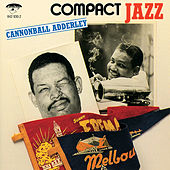Compact Jazz by Cannonball Adderley