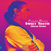 Sweet Tooth (Sugar Rush) by Brielle Marie