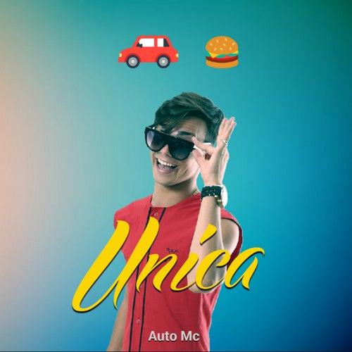Unica (Version Cumbia) de Auto Mc