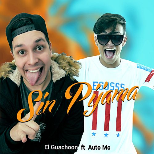 Sin Pijama (Version Cumbia) de Auto Mc