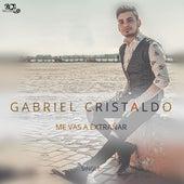 Me vas a extrañar de Gabriel Cristaldo