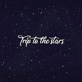Trip To The Stars de Deep House Lounge