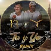 Tu Y Yo (Remix) de Danny Moreno