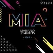 MIA (Remix) by Mariano X Santos