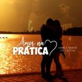 Amor na Prática by Ampla Mente